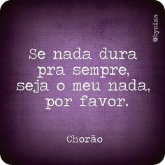 Foi para o céu mais um músico brasileiro: Chorão, hoje nós é que nos tornamos Chorões!!!  Pra sempre!  06/03/13