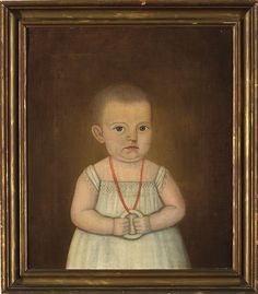 Depicted wearing a coral necklace with teething ring. Oil on canvas, 19 x 16 inches. The reverse with remnants of a label identifying the sitter. Sarah Little Bryant was born April American Art, Early American, Victorian Portraits, Primitive Painting, School Painting, Old Portraits, Miniature Portraits, Outsider Art, Oil On Canvas