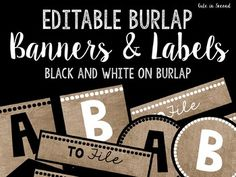BURLAP BURLAP BURLAP!! Makes your classroom decor inviting and up to date with the latest decor trend!This file contains both black and white letters on Burlap: FlagsCirclesSquaresRectanglesLabelsThe Squares and rectangles fit into the target dollar spot pockets.