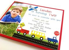 Customize your child's birthday invitation! Little boys love anything on the Go! Transportation theme is such a hit and is perfect for a little one's party. Add your little one's cute picture and you