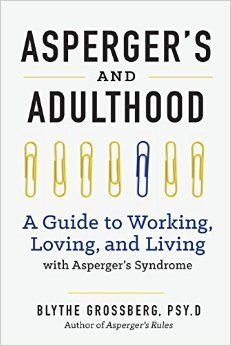 Autism Spectrum Disorder A Guide to Living in an Intimate Relationship with a Partner who is on the Autism Spectrum Second Edition The Other Half of Asperger Syndrome