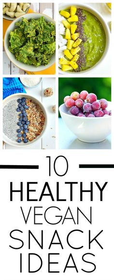 10 Healthy Vegan Snack Ideas - simple, plant based, wholesome snacks to keep you on track