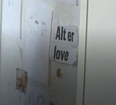 In Even's room, Alt er love = Everything is love