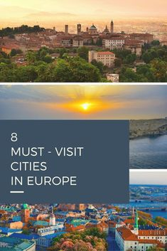 8 Must-Visit Destinations in Europe - Only Once Today