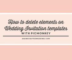 how-to-edit-diy-wedding-invitation-templates-with-picmonkey-ahandcraftedwedding-07