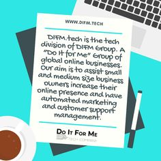 """#DIFM.tech is the tech division of DIFM Group. A """"Do It for Me"""" Group of #global #online #businesses. Our aim is to assist small and medium size business #owners increase their online presence and have automated #marketing and #customer support management.  #serviceindustry #services #clients #leads #socialtech #techservices #techforhire #difmtech #difm #difmgroup #doitforme"""