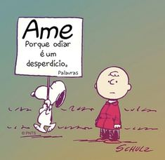 Snoopy And Woodstock, Singing, Chalk Board, Comics, Portuguese, Inspire, Humor, Inspiration Quotes, Words