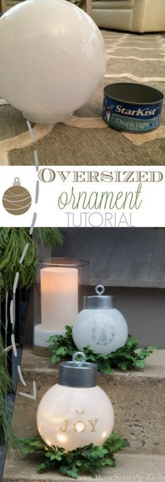 Create DIY Oversized Ornaments using light globes, tuna cans, and eye hooks.