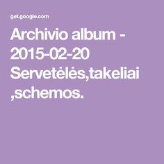 Archivio album - 2015-02-20 Servetėlės,takeliai ,schemos.