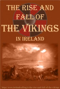The Vikings arrived in Ireland in the late 8th century. Over the next several decades they settled in the country and built towns which would grow to become the major Irish cities of today. Their key settlement was Dublin.