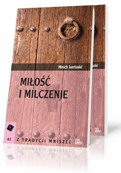Mnich kartuski Miłość i milczenie  http://tyniec.com.pl/product_info.php?products_id=501