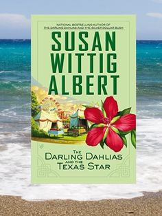 Spotlight/ @Giveaway - The Darling Dahlias and the Texas Star by Susan Wittig Albert