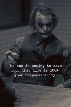✍️___🖤 photo video power positivity people life love strong photographer quotes quoteoftheday saying love haters photooftheday day impossible important win time joker responsibility Best Joker Quotes, Badass Quotes, Best Quotes, Joker Qoutes, Save Me Quotes, Famous Qoutes, True Quotes, Motivational Quotes, Inspirational Quotes