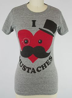 I Heart Mustaches Tee. I NEED this shirt!