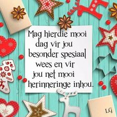 Christmas Quotes, Christmas Time, Christmas Cards, Christmas Decorations, Xmas, Excellence Quotes, Goeie More, Church Crafts, Afrikaans
