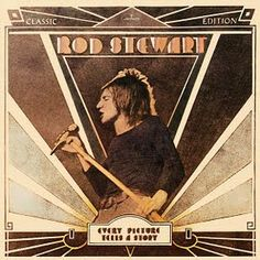 Rod Stewart - Every Picture Tells A Story my fave of 1971. Well, one of them anyway!!! Love this LP!