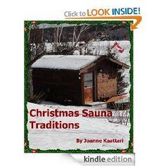 Christmas Sauna Traditions: Joanne Kaattari: Amazon.com: Kindle Store