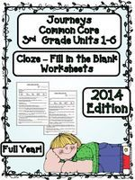 CLOZE Fill in the Blanks Worksheets for Journeys 3rd Grade Full Year 2014