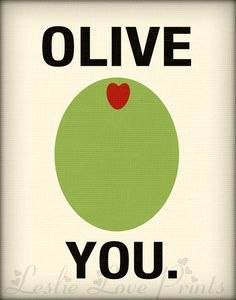 Olive You and Olive Juice Printables by LeslieLovePrints on Etsy, $3.50