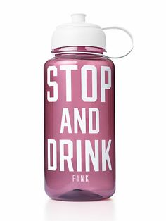 VS PINK Water Bottle - Stop and Drink