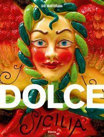 Eccellenze dolciarie della Sicilia