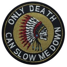 Only Death Full Color Patch
