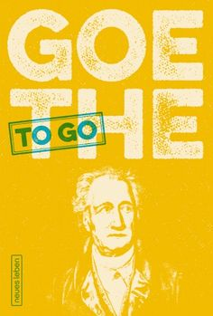 Buy Goethe to go: Ein tüchtig Wort von Johann Wolfgang von Goethe by Franziska Kleiner and Read this Book on Kobo's Free Apps. Discover Kobo's Vast Collection of Ebooks and Audiobooks Today - Over 4 Million Titles! To Go, Johann Wolfgang Von Goethe, Cover, Books, Movie Posters, Products, Philosophy, New Life, Good Books