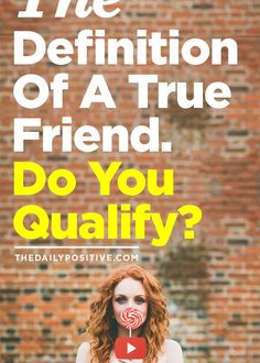 The Definition Of A True Friend. Do You Qualify?
