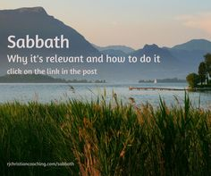 Sabbath. Why it's relevant and how to do it: