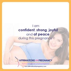 I am confident, strong, joyful, and peace during this pregnancy Pregnancy Prayer, Pregnancy After Miscarriage, Pregnancy Goals, Post Pregnancy, Pregnancy Affirmations, Birth Affirmations, Morning Affirmations, Pregnancy Positions, Pregnancy Information