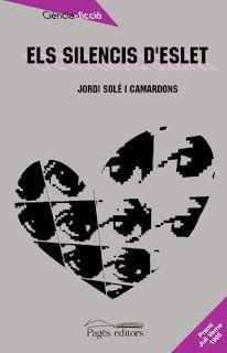 Els silencis d'Eslet - Jordi Solé i Camardons. Pagès editors (1996) Premi Juli Verne '95