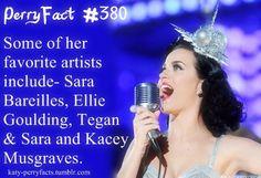 #Katy #Perry Facts - SHE LOVES TEGAN AND SARA! YAY!