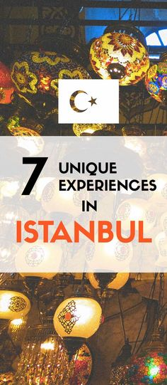 Unique Things To Do In An Unique City. Welcome to Istanbul in Turkey.