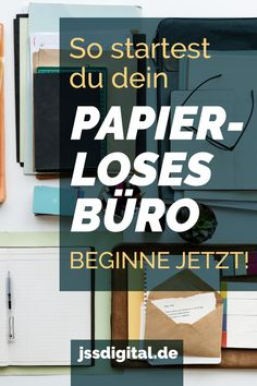 So startest du dein papierloses Büro - Business Marketing, Online Business, Apps That Pay You, Office Organization At Work, Affiliate Marketing, School Motivation, Starting Your Own Business, New Job, Earn Money