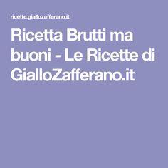 Ricetta Brutti ma buoni - Le Ricette di GialloZafferano.it
