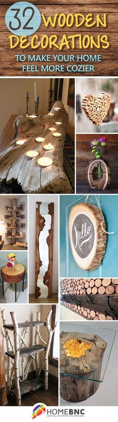 32 Stunning Wood Home Decoration Ideas that You Will Adore #creativewoodworking #easyhomedecor