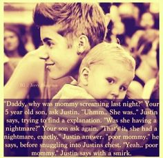 Oh My BIEBER ....and oh us we are so dirty but yet he still loves us :)