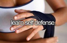 learn self defense.