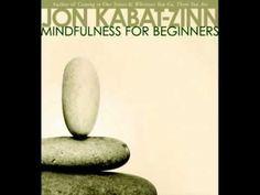 ▶ Mindfulness with Jon Kabat-Zinn - YouTube https://www.youtube.com/watch?v=AKQAmtfra3k