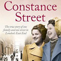 Buy Constance Street: Part 3 of The true story of one family and one street in London's East End by Charlie Connelly and Read this Book on Kobo's Free Apps. Discover Kobo's Vast Collection of Ebooks and Audiobooks Today - Over 4 Million Titles! Jennifer Worth, East End London, Life Affirming, Roaring Twenties, What To Read, Love Book, Memoirs, Nonfiction, True Stories