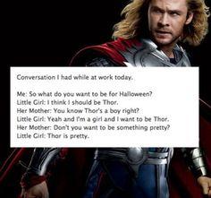 I love it! Thor is pretty!