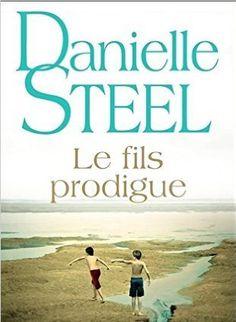 Telecharger Le Fils prodigue de Danielle STEEL Kindle, PDF, eBook, Le Fils prodigue PDF Gratuit