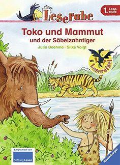 Leserabe - 1. Lesestufe: Toko und Mammut und der Säbelzahntiger von Julia Boehme (1. Mai 2010) Gebundene Ausgabe, http://www.amazon.de/dp/B010IK2CJI/ref=cm_sw_r_pi_s_awdl_f7jMxbA0B6Z53