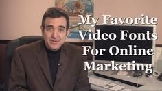 Video Marketing - The Best Fonts for Online Video