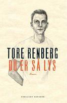 Du er så lys av Tore Renberg Books 2016, My Books, Baseball Cards, Reading, Movies, Movie Posters, Films, Film Poster, Reading Books