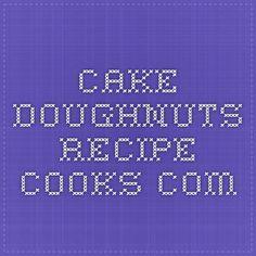 Cake Doughnuts - Recipe - Cooks.com
