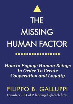 The Missing Human Factor by Filipp Galluppi '52CC, '52SEAS