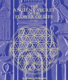The Ancient Secret of the Flower of Life, Vol. 1 by Drunvalo Melchizedek Drunvalo Melchizedek, Spirituality Books, Ancient Artifacts, Flower Of Life, Book Of Life, Great Books, Amazing Books, Sacred Geometry, Witches