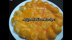 Afghani Naan Recipe (Sheermal)   Homemade Afghani Naan Roghani Recipe  E...