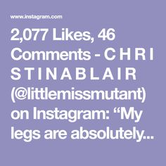 "2,077 Likes, 46 Comments - C H R I S T I N A B L A I R (@littlemissmutant) on Instagram: ""My legs are absolutely destroyed today, I started my leg workout yesterday with squats. I worked up…"""